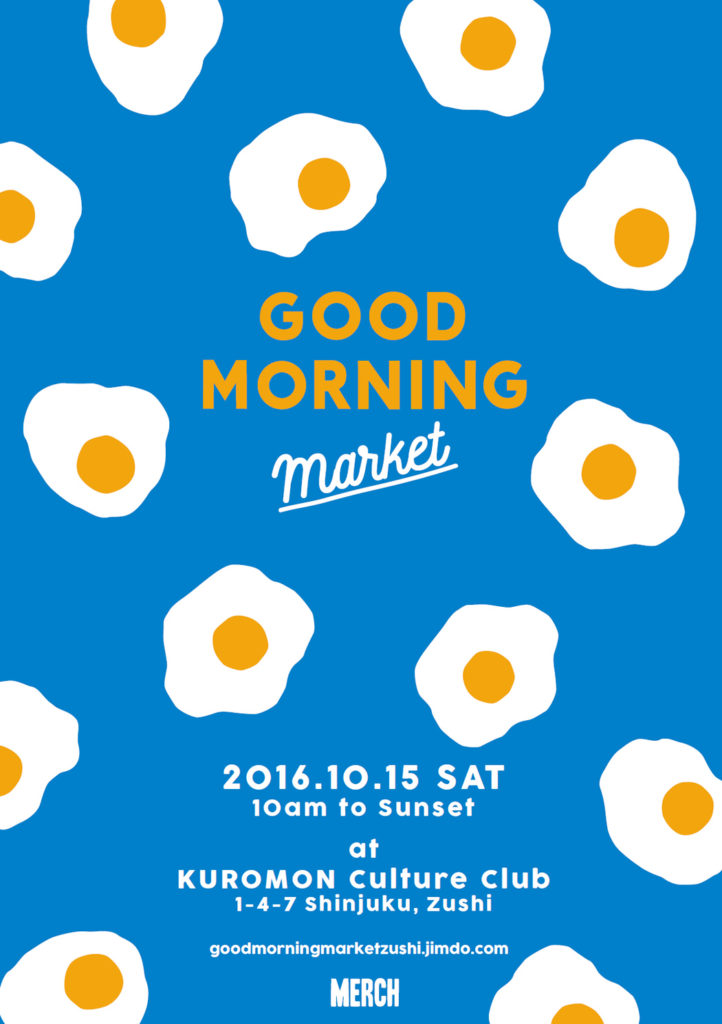 """GOOD MORNING Market"" 2016.10.15 SAT"